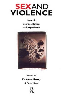 Sex and Violence The Psychology of Violence and Risk Assessment by David P. Farrington