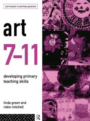 Art 7-11 by Linda Green, Robin Mitchell