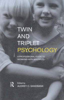 Twin and Triplet Psychology A Professional Guide to Working with Multiples by Judi Linney