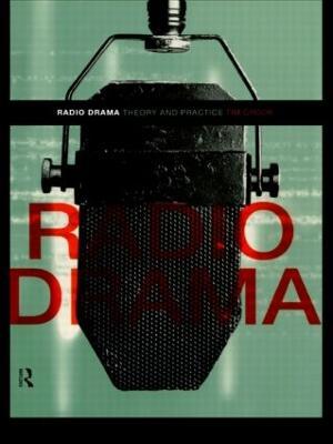 Radio Drama by Tim Crook