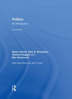Politics An Introduction by Barry Axford, Gary K. Browning, Rico Isaacs, Victoria Browne