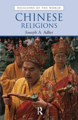 Chinese Religions by Joseph A. Adler
