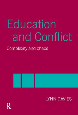 Education and Conflict Complexity and Chaos by Lynn Davies