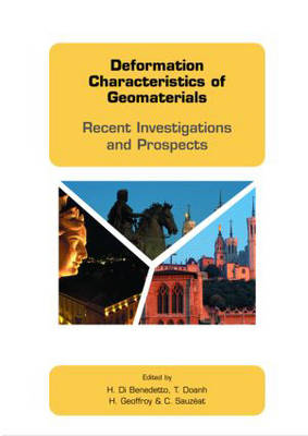 Deformation Characteristics of Geomaterials Recent Investigations and Prospects by H. di Benedetto