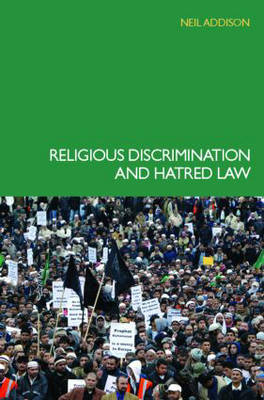 Religious Discrimination and Hatred Law by Neil (Barrister at Law) Addison