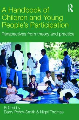 A Handbook of Children and Young People's Participation by Barry Percy-Smith