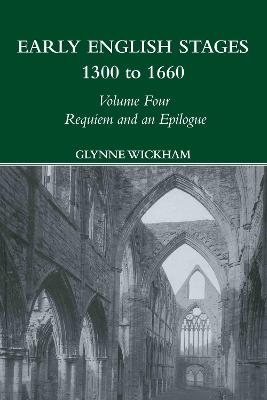 Requiem and an Epilogue by Glynne Wickham