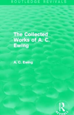 A.C. Ewing Collected Works by A. C. Ewing
