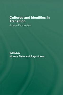 Cultures and Identities in Transition by Murray Stein