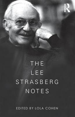 The Lee Strasberg Notes by Martin Sheen