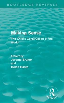 Making Sense by Jerome S. Bruner