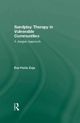 Sandplay Therapy in Vulnerable Communities A Jungian Approach by Eva Pattis (The International Association of Expressive Sandwork, Italy) Zoja