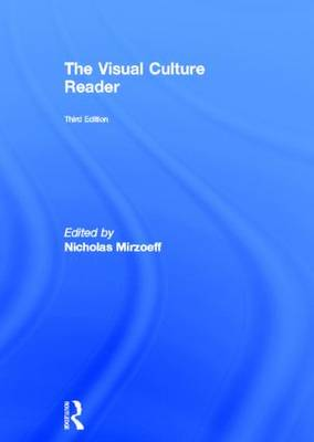 The Visual Culture Reader by Nicholas Mirzoeff