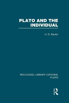 Plato and the Individual by David Rankin