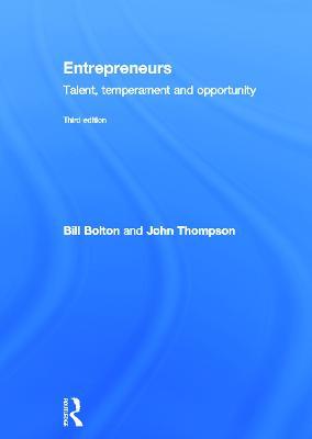 Entrepreneurs Talent, Temperament and Opportunity by Bill Bolton, John Thompson