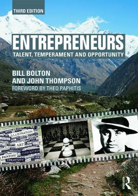 Entrepreneurs Talent, Temperament and Opportunity by Bill Bolton, John Thompson