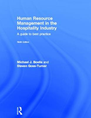 Human Resource Management in the Hospitality Industry A Guide to Best Practice by Michael Boella, Steven Goss-Turner
