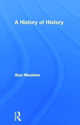 A History of History by Alun Munslow