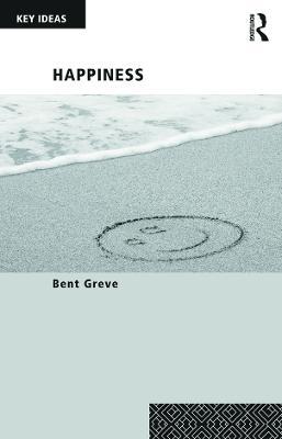 Happiness by Professor Bent Greve