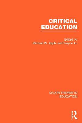 Critical Education, 4-vol. set by Michael W. Apple