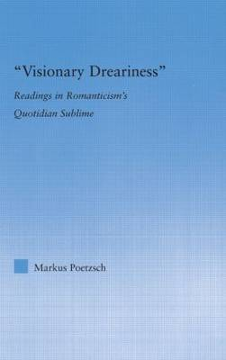Visionary Dreariness by Markus Poetzsch