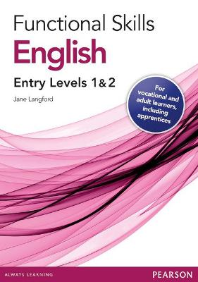 Functional Skills English Entry 1 and 2 Teaching and Learning Resource Disks by Jane Langford