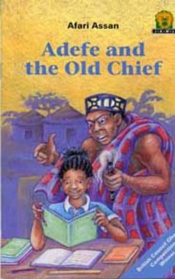 Adefe and the Old Chief by