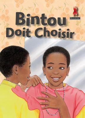 Bintou Doit Choisir by
