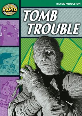 Rapid Stage 5 Set B: Tomb Trouble (Series 1) by Haydn Middleton