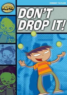 Rapid Stage 2 Set A: Don't Drop It! (Series 1) by Jeremy Taylor