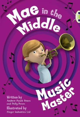BC Lime A/3C Mae in the Middle: Music Master by Andrew Fusek Peters, Polly Peters