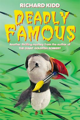 Deadly Famous by Richard Kidd