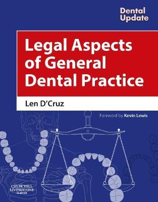 Legal Aspects of General Dental Practice by Len D'Cruz