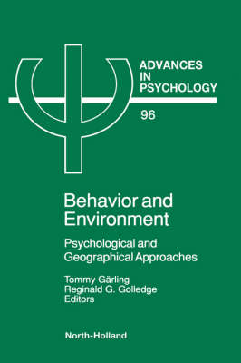 Behavior and Environment Psychological and Geographical Approaches by Tommy Garling