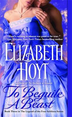 To Beguile A Beast Number 3 in series by Elizabeth Hoyt
