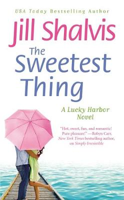 The Sweetest Thing Number 2 in series by Jill Shalvis