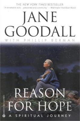 Reason For Hope by Jane Goodall, Phillip Berman