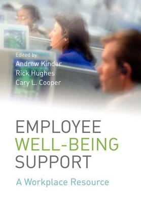 Employee Well-being Support A Workplace Resource by Andrew Kinder