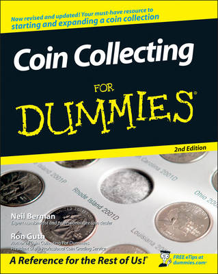 Coin Collecting for Dummies, Second Edition by Neil S. Berman, Ron Guth