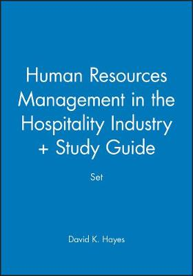 Human Resources Management in the Hospitality Industry Human Resources Management in the Hospitality Industry + Study Guide Set WITH Study Guide by David K. Hayes