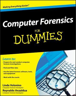 Computer Forensics for Dummies (R) by Linda Volonino, Reynaldo Anzaldua