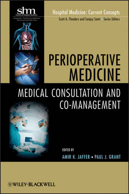 Perioperative Medicine Medical Consultation and Co-management by Amir K. Jaffer