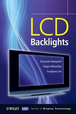LCD Backlights by Shigeo Mikoshiba
