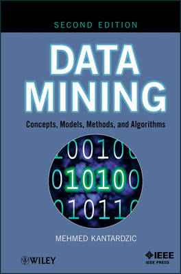 Data Mining Concepts, Models, Methods, and Algorithms by Mehmed Kantardzic