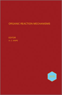 Organic Reaction Mechanisms by A. C. Knipe