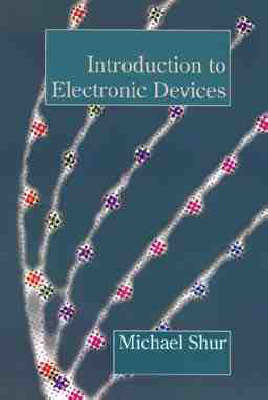 Introduction to Electronic Devices by Michael S. Shur