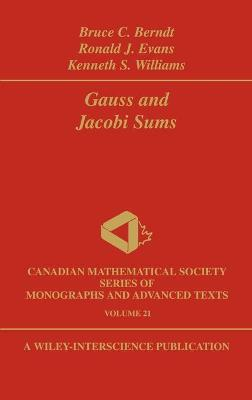Gauss and Jacobi Sums by Bruce C. Berndt, Ronald J. Evans, Kenneth S. Williams
