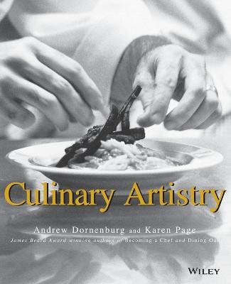 Culinary Artistry by Andrew Dornenburg, Karen Page