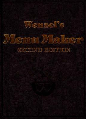 Wenzel's Menu Maker by George Leonard Wenzel