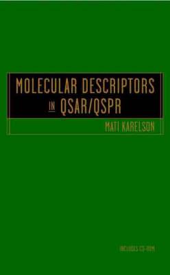 Molecular Descriptors in QSAR/QSPR by M. Karelson